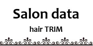 浜松市の美容室トリムデータ